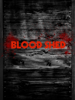 Blood Shed artwork